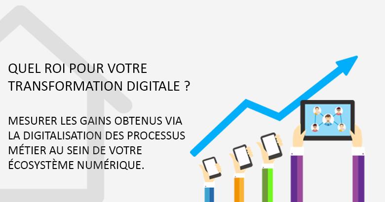 Quel ROI pour votre transformation digitale ?
